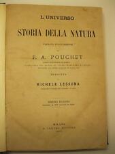 POUCHET F. A., Storia della natura, narrata popolarmente da F. A. Pouchet