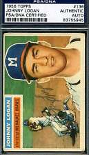 JOHNNY LOGAN 1956 TOPPS HAND SIGNED PSA/DNA ORIGINAL HAND AUTHENTIC AUTOGRAPH