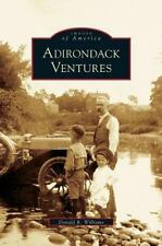 Adirondack Ventures by Donald R. Williams (2006)