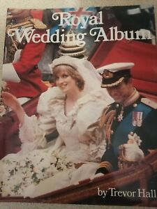 Charles and Diana Royal Wedding Album by Trevor Hall. Excellent Condition