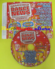 CD SELECTED DANCE NEWS 8 Hitmania MARLY MICHAEL GRAY FASANO no lp mc dvd (C15)