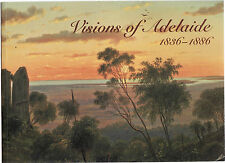 VISIONS OF ADELAIDE ( SOUTH AUSTRALIA ) 1836 - 1886 - LOCK-WEIR art gallery dl