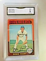 ROBIN YOUNT ROOKIE CARD (HOF) 1975 Topps #223 GMA Graded 5 EX
