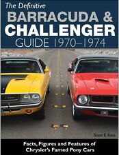 The Definitive Barracuda & Challenger Guide Book 1970-1974~Color Photos~NEW 2016