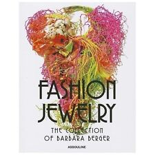 Fashion Jewelry : The Collection of Barbara Berger by Harrice Simmons Miller...