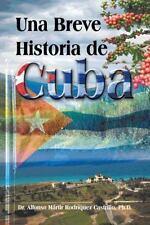 Una Breve Historia de Cuba (Paperback or Softback)