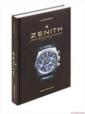 Fachbuch Zenith, Schweizer Uhrenmanufaktur seit 1865, deutsche Ausgabe, NEU