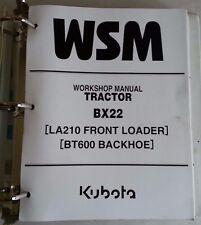 2002 KUBOTA BX22 TRACTOR / LA210 FRONT LOADER / BT600 BACKHOE WORKSHOP MANUAL