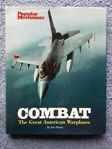 COMBAT - The Great American Warplanes by Jim Wilson <HCDJ, 2001, Stated 1st Ed>