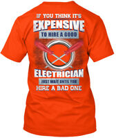 Cozy Sarcastic Electrician - If You Think It's Hanes Tagless Tee T-Shirt