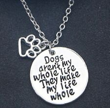 SILVER PENDANT NECKLACE I LOVE DOGS MAKE MY LIFE WHOLE DOG PET PAW ANIMAL CANINE