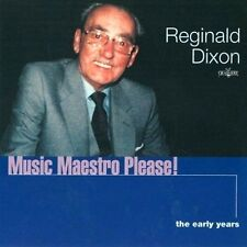 Reginald Dixon ( MR BLACKPOOL ) ~  Music Maestro Please! * Organ Music * NEW CD