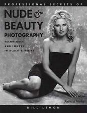 Professional Secrets of Nude and Beauty Photography : Techniques and Images...