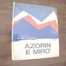Azorin e Mirò Manlio Cancogni Rizzoli 1968 1° edizione