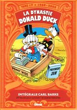DYNASTIE DE DONALD DUCK   **  TOME 17 1969/2008  ** EO NEUF CARL BARKS