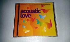 Acoustic Love 2cd set inc EVA CASSIDY JEFF BUCKLEY BOB DYLAN LOU REED ETC...