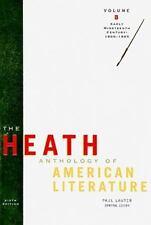 The Heath Anthology of American Literature: Volume B: Early Nineteenth Century: