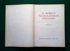 IL MOBILE NEOCLASSICO ITALIANO  G. Morazzoni - Görlich 1955