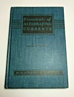 Essentials Of Alternating Currents Book Hardcover Timbie Higbie 2nd Edition 1963