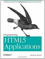 Programming Html5 Applications : Building Powerful Cross-Platform Environments i
