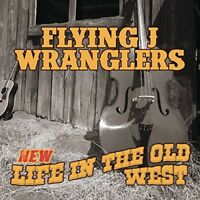 Flying J Wranglers - Life in the Old West [New CD]