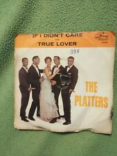 THE PLATTERS IF I DIDN'T CARE & TRUE LOVER 45 Picture Sleeve, Vinyl EX, Mono