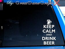 Keep Calm and Drink Beer - Vinyl Decal Sticker - Color Choice - High Quality