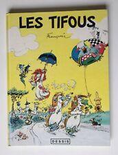 LES TIFOUS / FRANQUIN / BD EO 1990 / DESSIS