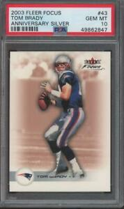 2003 Fleer Focus Anniversary Silver #43 Tom Brady 16/25 Gem Mint PSA 10