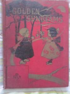 Lovely Antique Children's Book 1902 Golden Sunbeams Church/Christian Knowledge