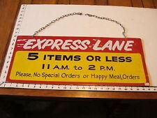 Vintage metal McDonalds EXPRESS LANE SIGN