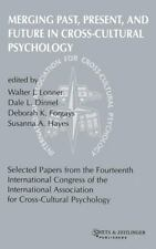 Merging Past, Present, and Future in Cross-Cultural Psychology (Selected Papers