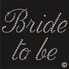 Wedding Bride to Be Rhinestone Diamante Transfer Iron On Hotfix Gem TShirt Motif