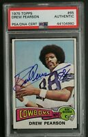 Drew Pearson HOF 1975 Topps #65 ROOKIE Autograph Signed Card Dallas Cowboys PSA