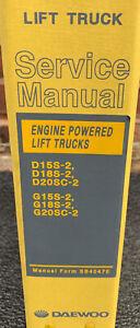 Daewoo D15/18S-2 G15/18S-2 D20SC-2 G20SC-2 Engine Powered Lift Trucks Manual