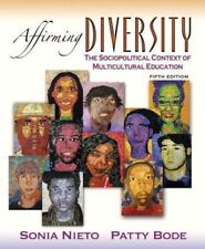 Affirming Diversity: The Sociopolitical Context of Multicultural Education (5th