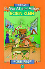 Hating Alison Ashley: The Play: The Play by Robin Klein (Paperback, 1988)