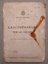 LASCIAPASSARE PER LE COLONIE - REGNO D'ITALIA - 1939 - C/FOTO DELLA TITOLARE