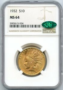 1932 $10 Gold Indian Head NGC & CAC MS 64