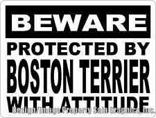 Beware Protected by Boston Terrier w/Attitude Sign. Size Options. Dog Decor