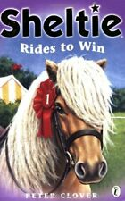 "Sheltie Rides to Win: AND ""Sheltie and the Saddle... by Clover, Peter 0141313900"