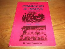 Book. A History of Pennington St Mark's Football Club 1889-1989. Gannaway. 1st.
