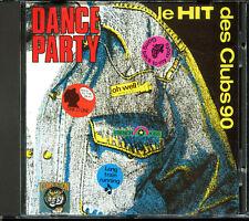 DANCE PARTY - LE HIT DES CLUBS 90 - MAXI VERSIONS - RARE CD COMPILATION [220]