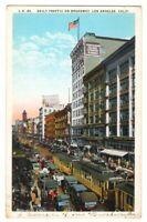 091320 STREETCARS AUTOS CROWDS ON BROADWAY LOS ANGELES CA VINTAGE POSTCARD 1927