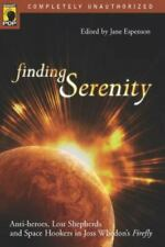 Finding Serenity: Anti-Heroes, Lost Shepherds and Space Hookers in Joss Whedon…