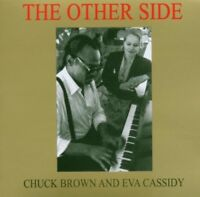 EVA & BROWN,CHUCK CASSIDY - THE OTHER SIDE  CD NEW