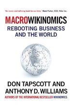 Macrowikinomics: Rebooting Business and the World ___DON TAPSCOTT_____BRAND NEW
