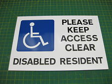 PLEASE KEEP ACCESS CLEAR DISABLED RESIDENT RIGID SIGN A4 300mm x 200mm