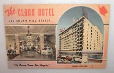 VINTAGE POSTCARD THE CLARK HOTEL IN DOWN TOWN LOS ANGELES 426 SOUTH HILL STREET