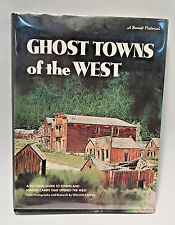 Ghost towns of the West , An Incredible Illustrated Book! Super Hard to Find!